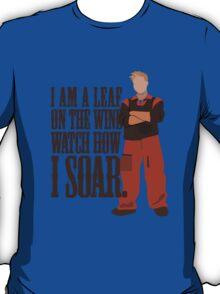 I'm Leaf On the Wind  T-Shirt