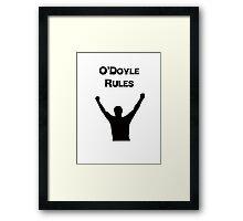 O'Doyle Rules Framed Print