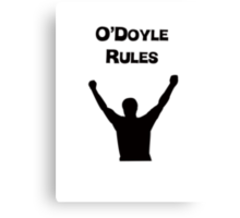 O'Doyle Rules Canvas Print