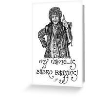 My name...is Bilbro Baggins! Greeting Card
