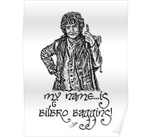 My name...is Bilbro Baggins! Poster