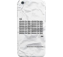 The Sacred Chant of the Homosexual iPhone Case/Skin