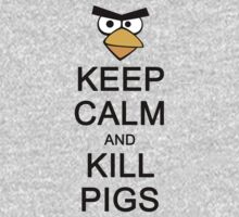 Keep Calm and Kill Pigs by ScottW93