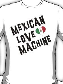 "Cinco de Mayo ""Mexican Love Machine"" T-Shirt"