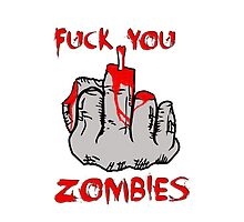 """""""Fuck you zombies"""" Iphone case (white version) by tspshirt"""