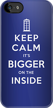 Keep Calm cause .... It&#x27;s BIGGER on the INSIDE! (Dark Colours) by soulthrow