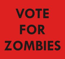 Vote for zombies! by MrYum