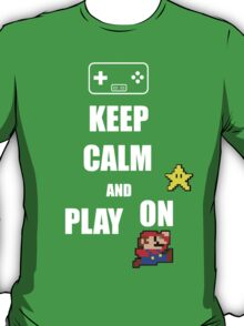 Keep calm play on T-Shirt