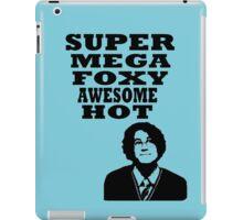 Super mega foxy awesome hot! iPad Case/Skin