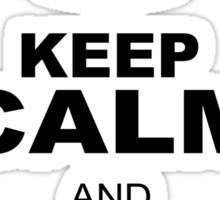KEEP CALM AND DO YOU Sticker