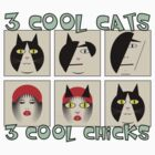 Abstrax No.10 - 3 Cool Cats - 3 Cool Chicks by Ged J