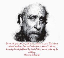 Charles Bukowski circus of life by stansbury