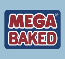 Mega Baked by THCDesigns