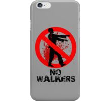 No Walkers iPhone Case/Skin