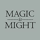 Magic is Might Harry Potter iPhone case by siriuslyholly