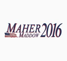 Maher Maddow 2016 by portispolitics