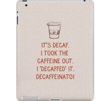Decaf iPad Case/Skin