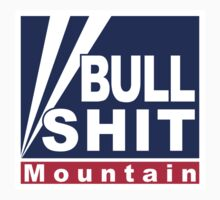 BullShit Mountain T-Shirt