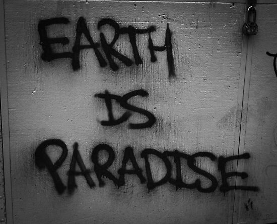 Earth is Paradise by Kaitlyn Butler