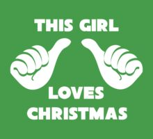 This Girl Loves Christmas Shirt Kids Clothes