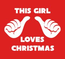 This Girl Loves Christmas Shirt by 785Tees