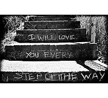 Every Step You Take Photographic Print