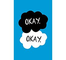 Maybe 'Okay' Will Be Like Our 'Always' Photographic Print