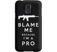 Blame me!! Samsung Galaxy Case/Skin
