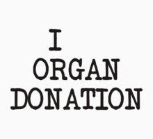 I... organ donation by digerati