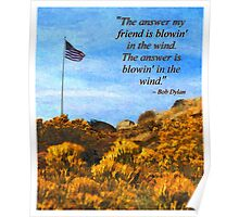 The Answer Is Blowin' In The Wind Poster