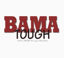 BAMA Tough by bamagirl38
