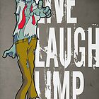 Live, Laugh, Limp by studiowun