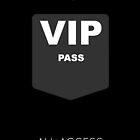 VIP Pass by BlancaMF