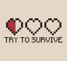 Try to survive No.1 T-Shirt