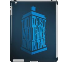 It also travels in time - iPad case iPad Case/Skin