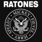 It's RATONES, not RAMONES #1 by ikado