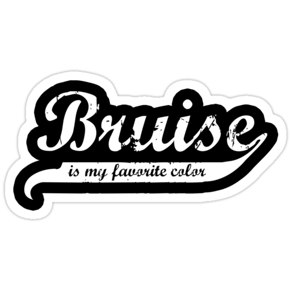 Bruise is my favorite color Decal v2 by five5six