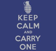 Keep Calm and Carry One by logo-tshirt
