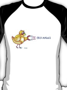 Chick Magnet Shirt (Drawn) T-Shirt