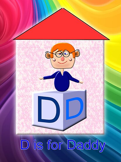 D is for Daddy Play Brick by Dennis Melling