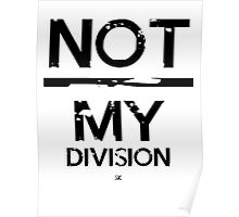 Not / My Division! Poster