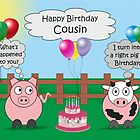 Funny Animals Cousin Birthday Hilarious Rudy Pig & Moody Cow   by Catherine Roberts