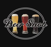 Beer Snob by Ten Ton Tees