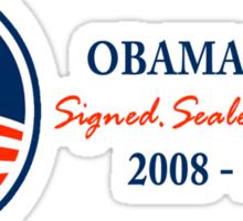Obama Signed.Sealed.Delivered Tee Sticker