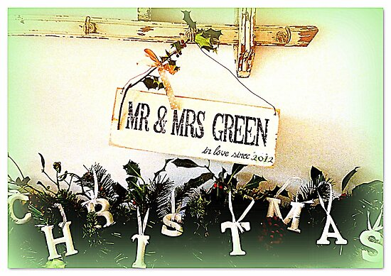 Merry Christmas MR & MRS Green... by ©The Creative  Minds