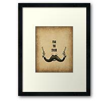 Mustache: Fear The Stache Framed Print