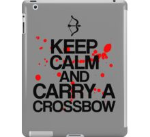 Keep Calm and Carry A Crossbow iPad Case/Skin