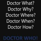 Dr Who (Questions) by GrandClothing
