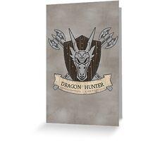 The Dragon Hunter (V1) Greeting Card