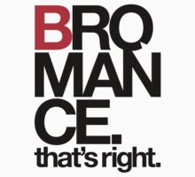 BROMANCE (light) T-Shirt